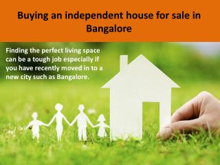Buying an independent house for sale in Bangalore