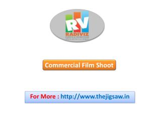 Commercial Film Shoots