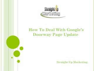 How To Deal With Google's Doorway Page Update
