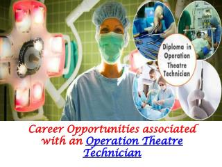 Career Opportunities Associated With an Operation Theatre Te