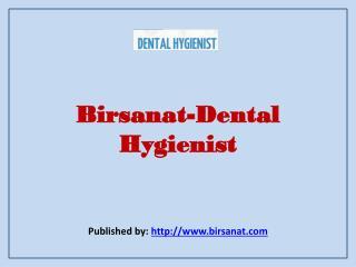 Birsanat-Dental Hygienist