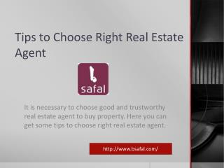 Tips to Choose Right Real Estate Agent