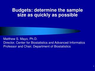 Budgets: determine the sample size as quickly as possible