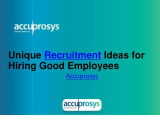 Unique Recruitment Ideas for Hiring Good Employees