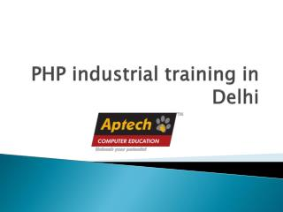 PHP Industrial Training in Delhi