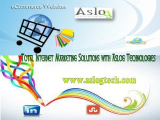 Total Internet Marketing Solutions with Aslog Technologies