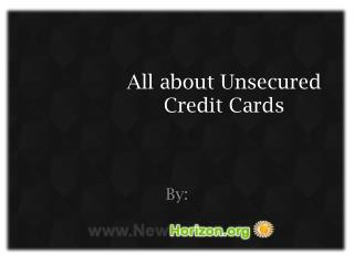 All about Unsecured Credit Cards
