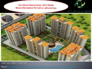 Sunshine Helios Resale 9811220750 Price Sector 78 Noida Read