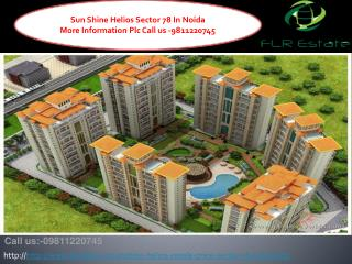 Sunshine Helios Resale 9811220750 Price Sector 78 Noida