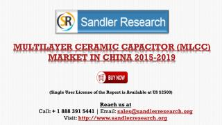 Multilayer Ceramic Capacitor Market in China 2015-2019
