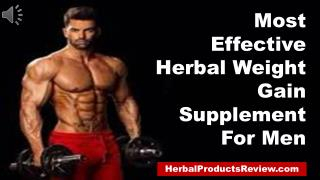 Most Effective Herbal Weight Gain Supplement For Men