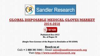 Disposable Medical Gloves Market 2018 � Key Vendors Research