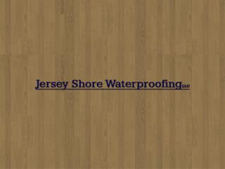 Best Waterproofing Company In New Jersey (609.823.1302)