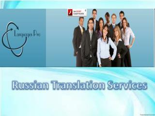 Languagepro provide russian translation servuce
