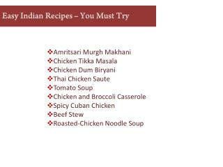 Some Indian Recipes – You Must Try