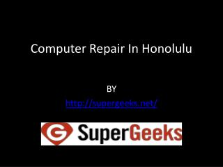 Computer Repair In Honolulu