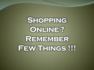Before shopping online!
