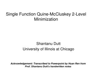 Single Function Quine-McCluskey 2-Level Minimization