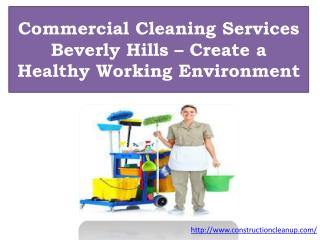 Commercial Cleaning Services Beverly Hills – Create a Health