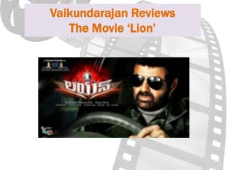 Vaikundarajan Reviews The Movie Lion