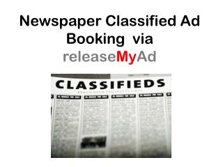Newspaper Classified Ad booking via releaseMyAd
