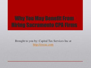 Why You May Benefit From Hiring Sacramento CPA Firms