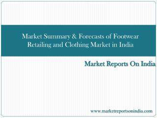 Market Summary & Forecasts of Footwear Retailing
