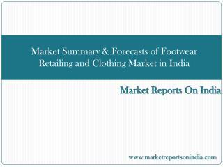 Market Summary & Forecasts of Footwear Retailing