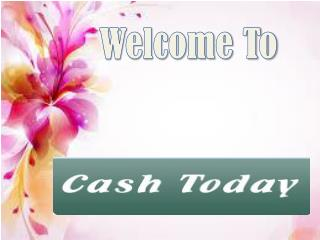 CashToday-Get Easy Cash With Reliable Financial Help
