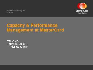 Capacity  Performance Management at MasterCard
