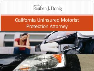 California Uninsured Motorist Protection Attorney