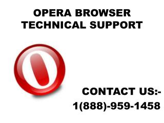 #1-888-959-1458#.Opera update & upgrad