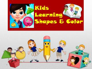Kids Learning Shapes & Colors