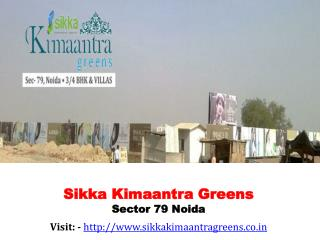 Sikka Kimaantra Greens Sector 79 Noida Sikka New Project Noi
