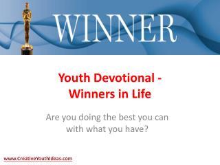 Youth Devotional - Winners in Life