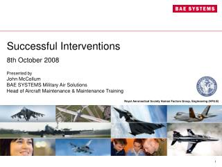 Successful Interventions 8th October 2008