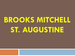 Brooks Mitchell St. Augustine