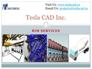 Tesla CAD Inc. delivers quality BIM Services in Canada