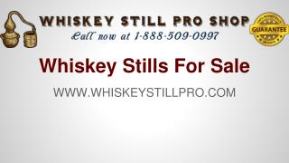 Whiskey Stills For Sale