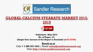 Calcium Stearate Market to Grow at 5% CAGR to 2019 Insight R