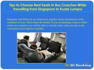 Tips to choose best seats in bus coaches while travelling fr