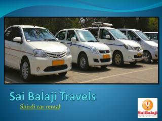 Pune to Shirdi, Pune Mahabaleshwar car rental | Sai Balaji T