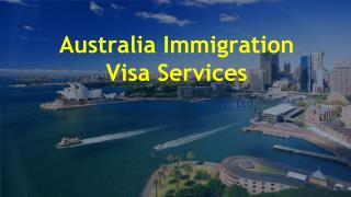 Australia Immigration Visa Services