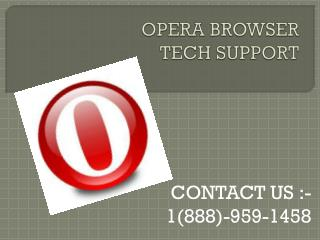 #1-888-959-1458#.Opera keeps not responding & working.