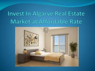 Invest In Algarve Real Estate Market at Affordable Rate