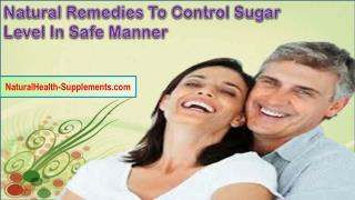 Natural Remedies To Control Sugar Level In Safe Manner
