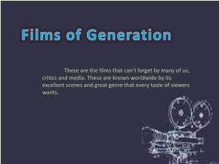 Films of Generation