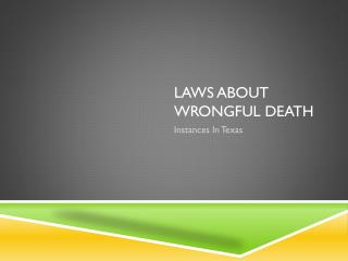 Who would Sue In A Wrongful Death Case In Texas?