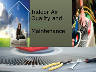 Indoor Air Quality and HVAC Maintenance