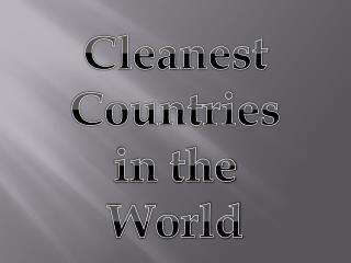 Cleanest Countries
